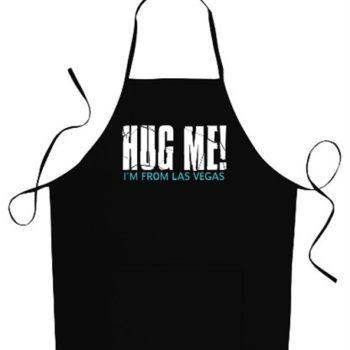 Hug Me, I'm From Las Vegas Apron